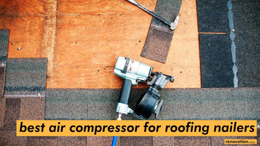 best-air-compressor-for-roofing-nailer