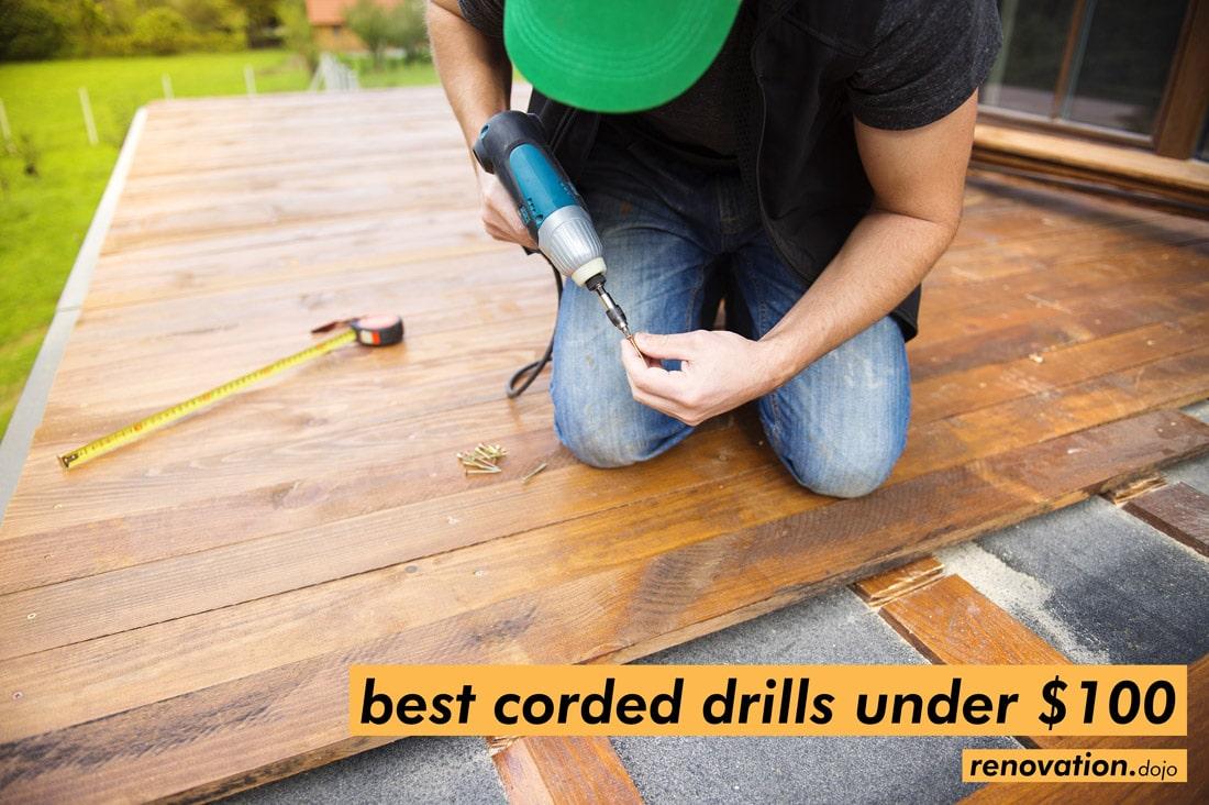 best-corded-drills-under-100