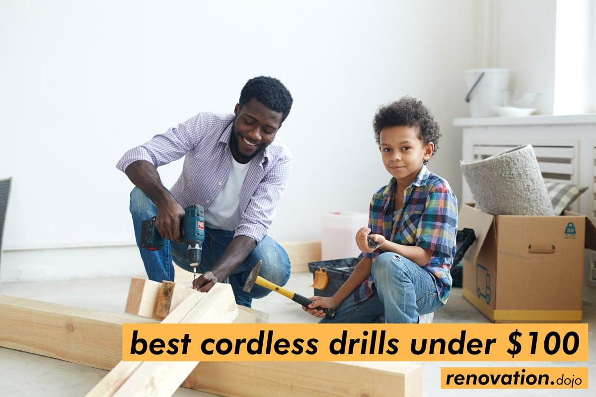 best-cordless-drills-under-100