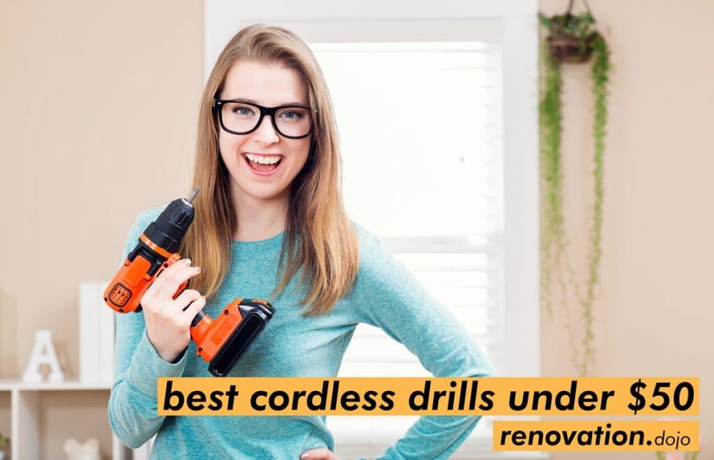 best-cordless-drills-under-50