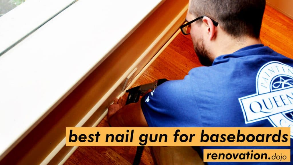 best-nail-gun-for-baseboard