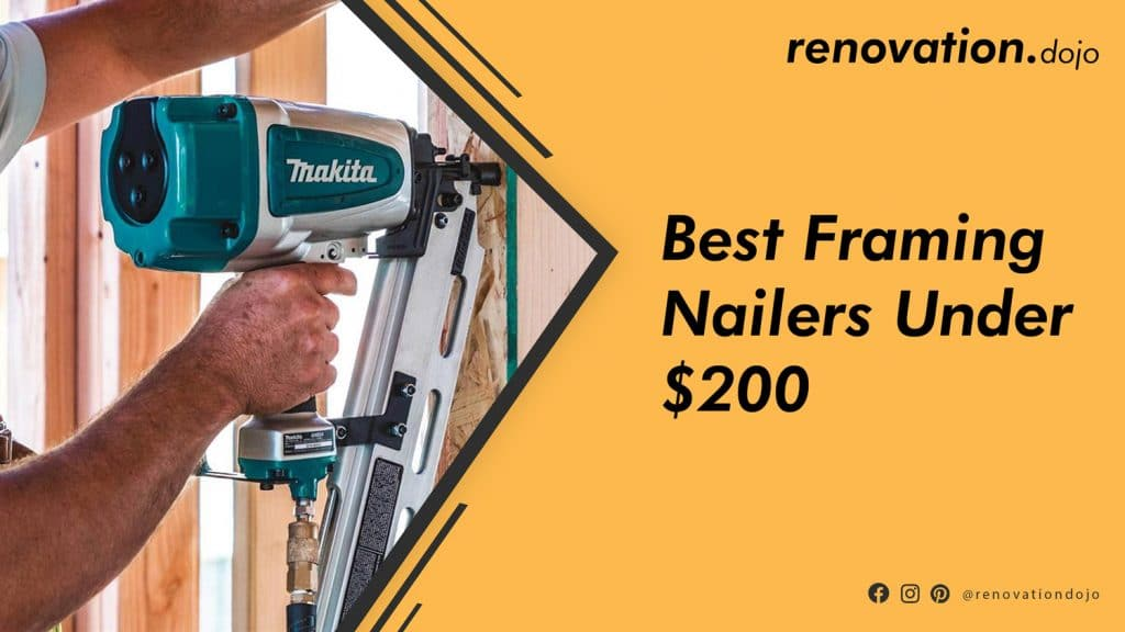 best-framing-nailer-under-200
