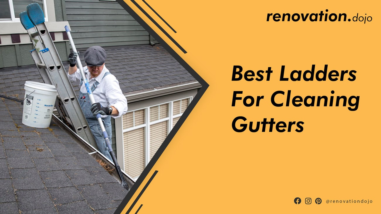 best-ladder-for-cleaning-gutters