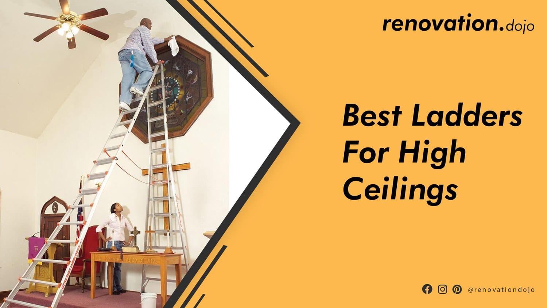 best-ladder-for-high-ceilings