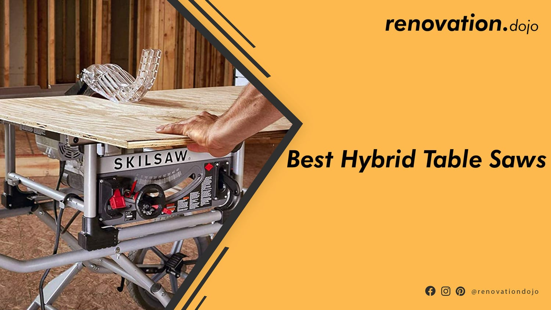 best-hybrid-table-saw