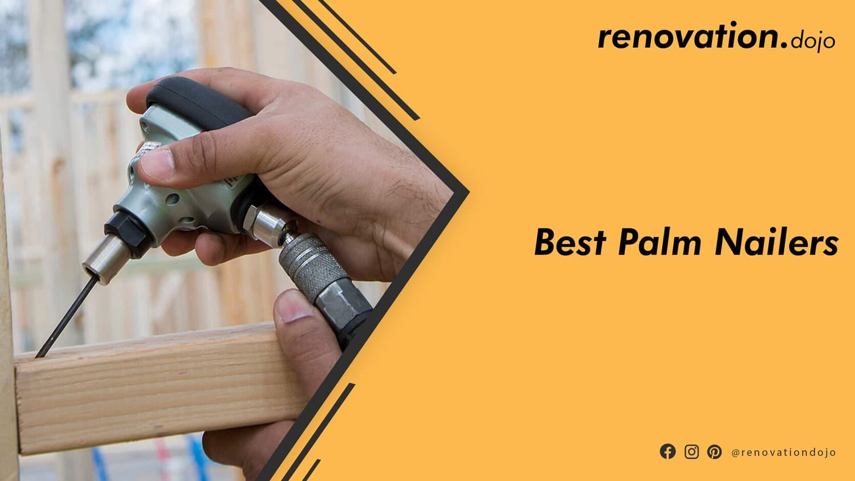 best-palm-nailer